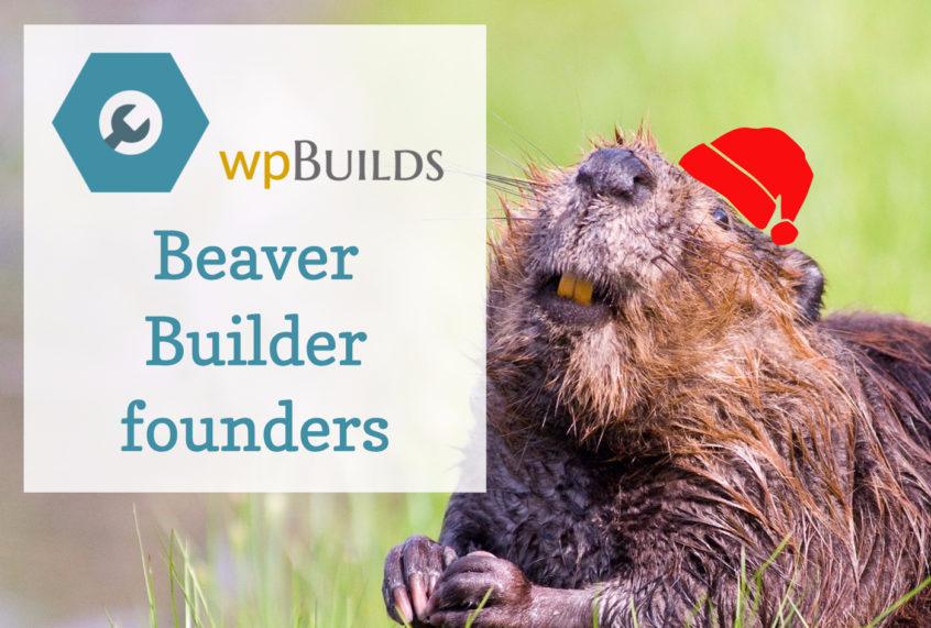 The founding fathers of Beaver Builder