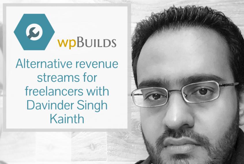 Alternative revenue streams for freelancers with Davinder Singh Kainth