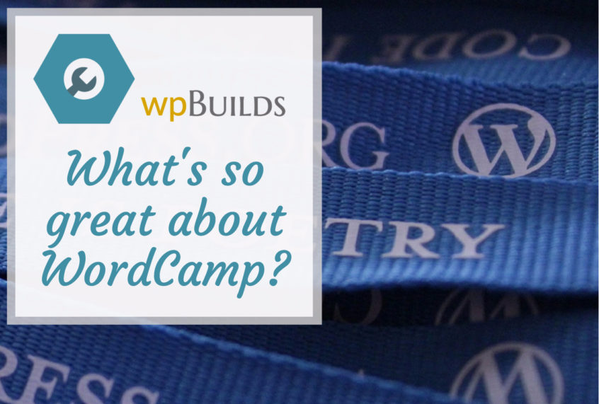 What's so great about WordCamp?