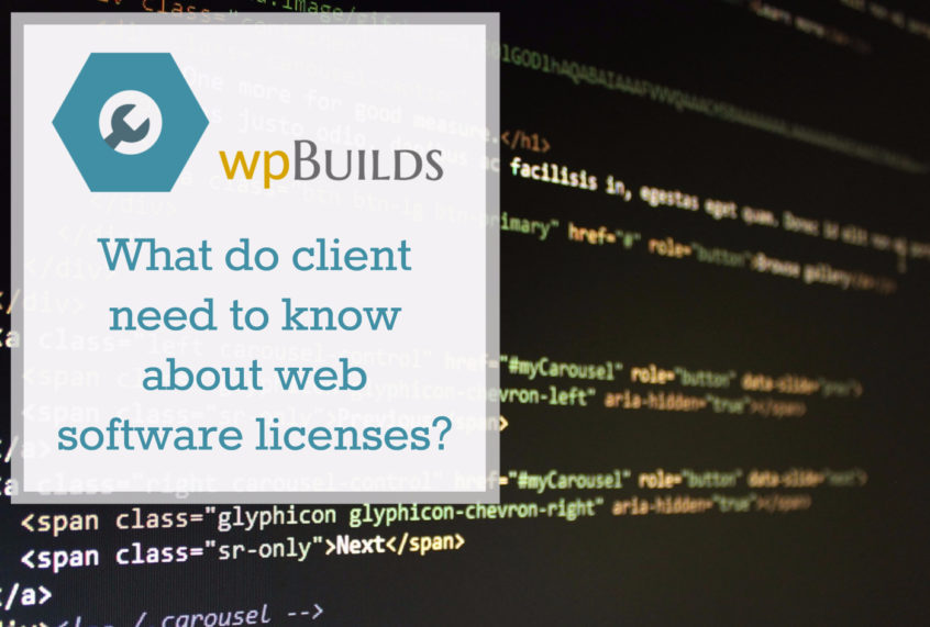 What do clients need to knwo about web software licenses?